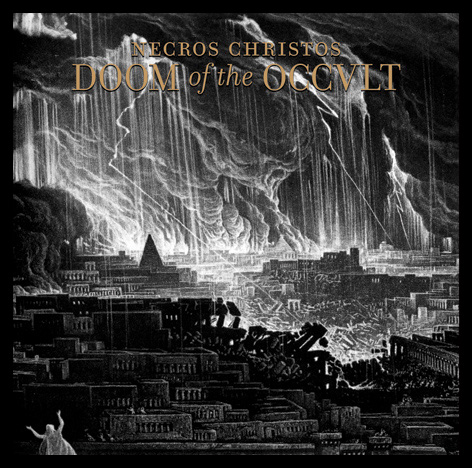 NECROS CHRISTOS - Doom of the Occult - NUEVO CD disponible a través de BSP Necros-Christos_Doom-of-the-Occult_cover_web